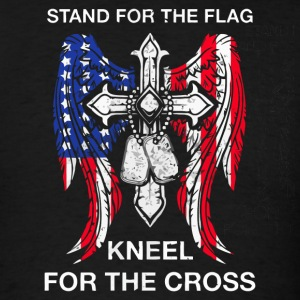 Stand for the flag kneel for the cross - Men's T-Shirt