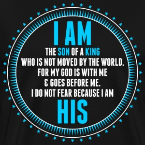 I Am A Son Of King T-Shirts - Men's Premium T-Shirt