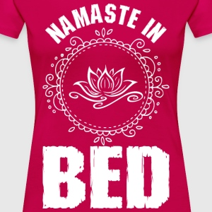 Namaste In Bed T-Shirts - Women's Premium T-Shirt