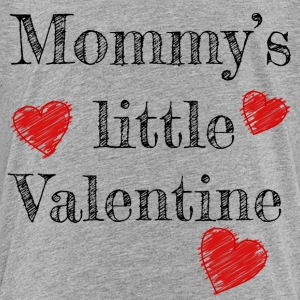 Valentine's Day Mommy's Little Valentine - Toddler Premium T-Shirt