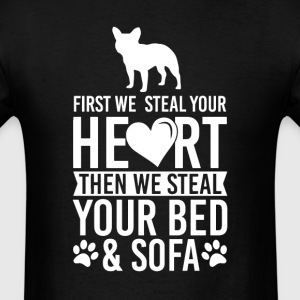 French Bulldog  Dog Stole Heart Bed T-Shirt T-Shirts - Men's T-Shirt