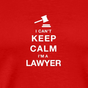 Can't keep calm i am a lawyer - Men's Premium T-Shirt