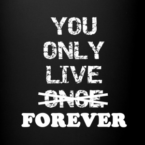 You only live FOREVER - Full Color Mug