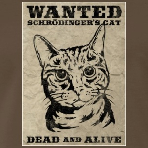 SCHRÖDINGER'S CAT - Men's Premium T-Shirt