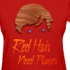 Red Hair Need Prayer - Women's T-Shirt