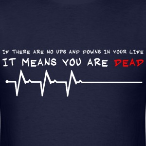 you are dead - Men's T-Shirt