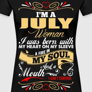 Im A July Woman T-Shirts - Women's Premium T-Shirt