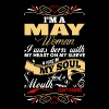 Im A May Woman T-Shirts - Women's Premium T-Shirt