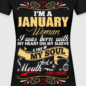 Im A January Woman T-Shirts - Women's Premium T-Shirt
