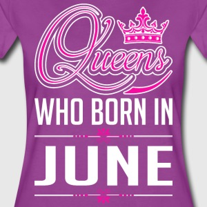 Queens Who Born In June T-Shirts - Women's Premium T-Shirt