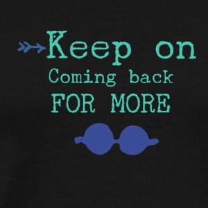 Keep on - Men's Premium T-Shirt