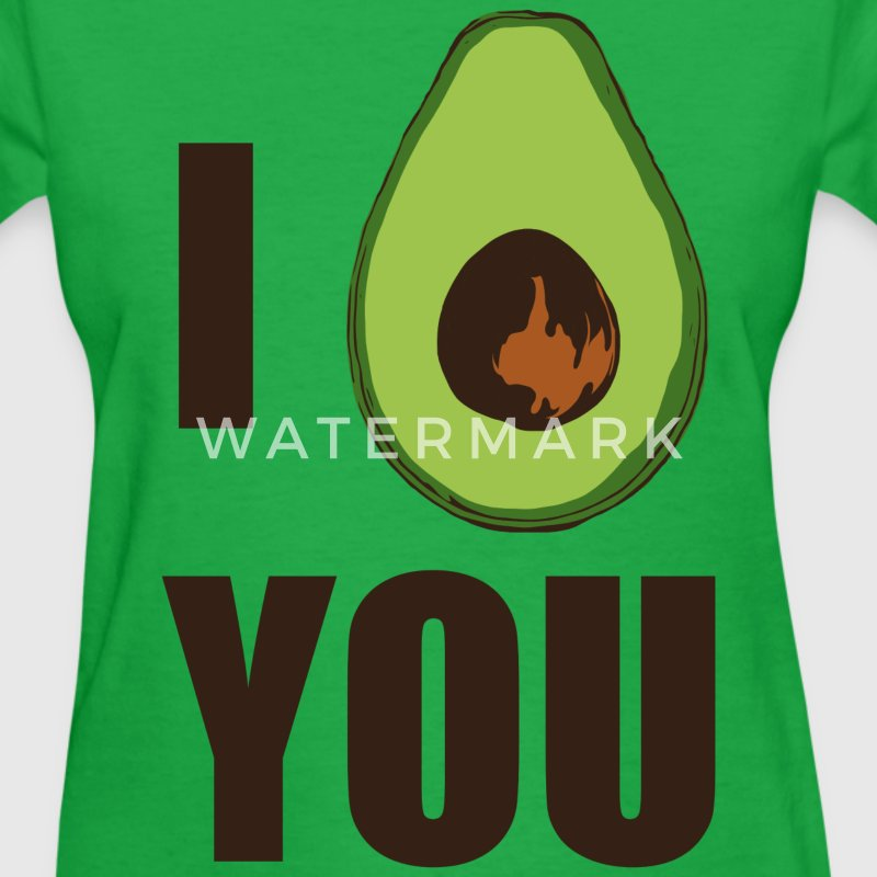I AVOCADO YOU T-Shirts - Women's T-Shirt