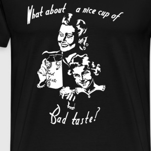 Bad Taste - Men's Premium T-Shirt