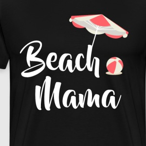 Beach Mama Vacation Tropical Cruise Retiree Shirt T-Shirts - Men's Premium T-Shirt