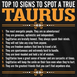 Top 10 Signs To Spot A True Taurus T-Shirts - Men's Premium T-Shirt