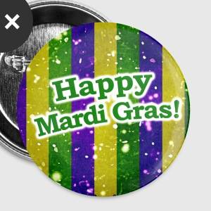 Happy Mardi Gras - Large Buttons