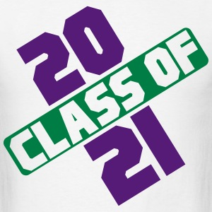 CLASS OF 2021 T-Shirts - Men's T-Shirt