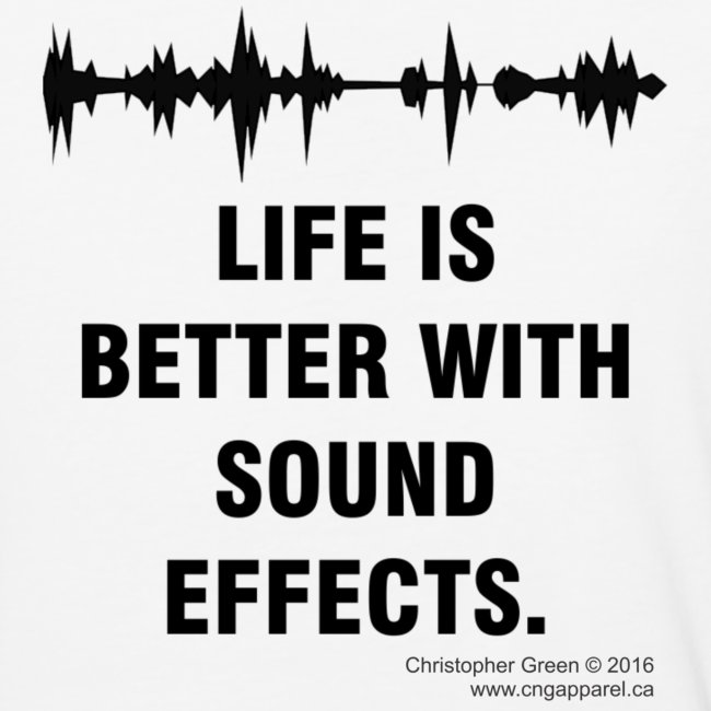 Life is Better With Sound Effects (Baseball Tee)