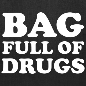 Bag full of drugs Bags & backpacks - Tote Bag