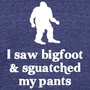 I saw bigfoot and squatched my pants - Unisex Tri-Blend T-Shirt by American Apparel