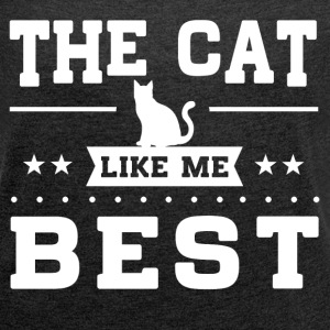 The Cat Like Me Best T-Shirts - Women´s Roll Cuff T-Shirt