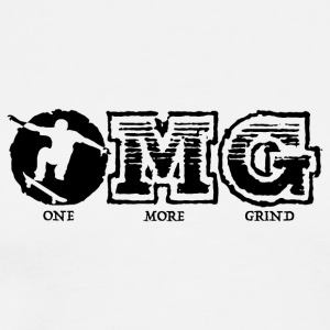 OMG! ONE MORE GRIND! - Men's Premium T-Shirt