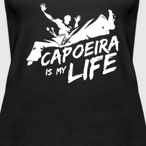 Capoeira is my life - Women's Premium Tank Top