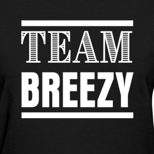 Team Breezy Fight Shirt - Women's T-Shirt
