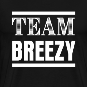 Team Breezy Fight Shirt - Men's Premium T-Shirt