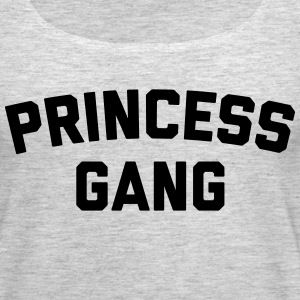 Princess Gang Funny Quote  Tanks - Women's Premium Tank Top