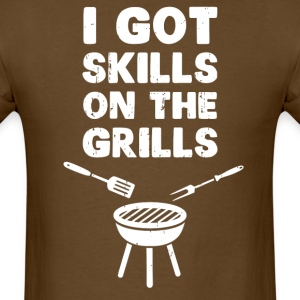 I Got Skills on the Grills Cookout BBQ T-Shirts - Men's T-Shirt