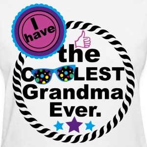 I HAVE THE COOLEST GRANDMA EVER T-Shirts - Women's T-Shirt
