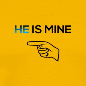 He is mine - Men's Premium T-Shirt