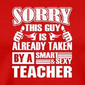 Teacher Shirt - Smart Sexy Teacher's Boyfriend - Men's Premium T-Shirt