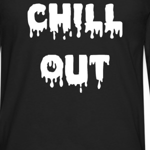 Chill Out - Men's Premium Long Sleeve T-Shirt