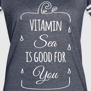 Vitamin sea is good for you ocean beach holiday C T-Shirts - Women's Vintage Sport T-Shirt