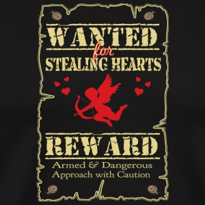 Wanted For Stealing Hearts - Men's Premium T-Shirt