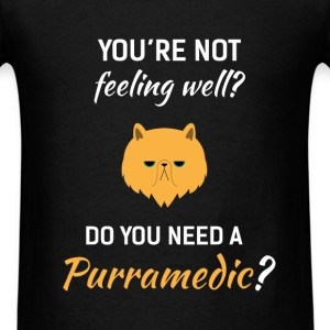 Paramedic - You're not feeling well? Do you need a - Men's T-Shirt