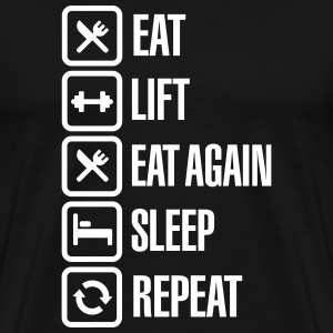 Eat - Lift - Eat again - Sleep - Repeat T-Shirts - Men's Premium T-Shirt
