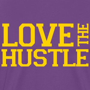 Love the Hustle Shirt - Men's Premium T-Shirt