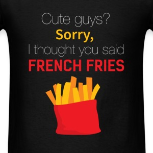 Funny - Cute guys? Sorry, I thought you said Frenc - Men's T-Shirt