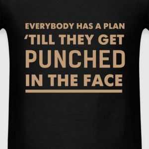 Funny - Everybody has a plan till they get punched - Men's T-Shirt