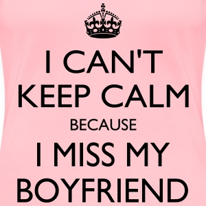 Miss my boyfriend - Women's Premium T-Shirt