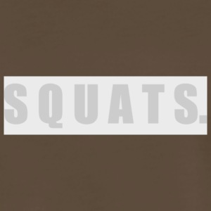 SQUATS - Men's Premium T-Shirt