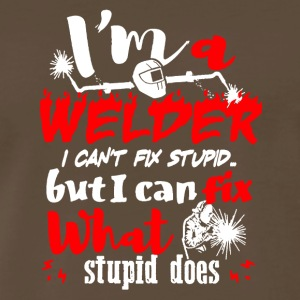 Welding Shirts Welder Can't Fix Stupid - Men's Premium T-Shirt