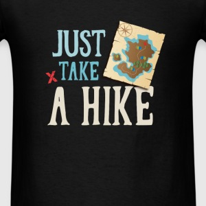 Hiking - Just take a hike - Men's T-Shirt