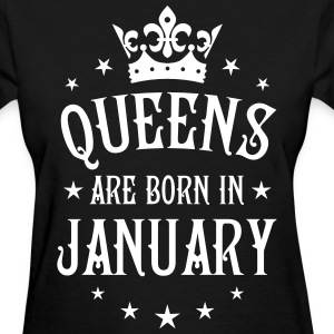 Queens are born in January Crown Stars sexy Woman  - Women's T-Shirt