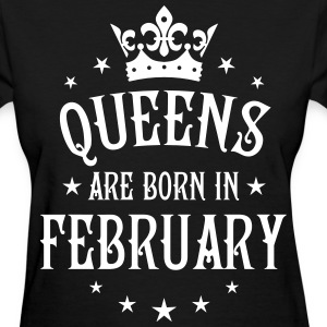 Queens are born in February Crown Stars sexy Woman - Women's T-Shirt