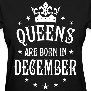 Queens are born in December Crown Stars sexy Woman - Women's T-Shirt