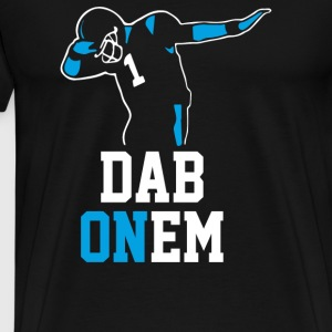 Dab On Em - Men's Premium T-Shirt